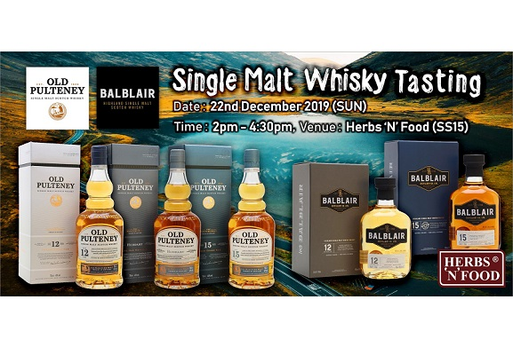 Old Pulteney & Balblair Single Malt Whisky Tasting @ Herbs N Food Subang SS15